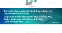 Telehealth Business Models that Reduce Costs and Improve Health Outcomes