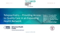 Telepsychiatry: Game Changer for Improving Care Access